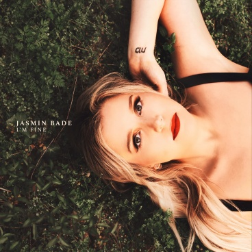 Jasmin Bade - I'm Fine.JPG