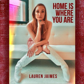 SINGLE ART - Home Is Where You Are - Lauren Jaimes