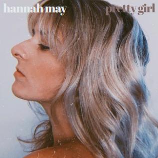 Hannah May Pretty Girl