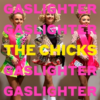 THE-CHICKS_Gaslighter_Album-Cover_Final