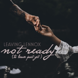 Not Ready (To Leave Just Yet) Cover Art